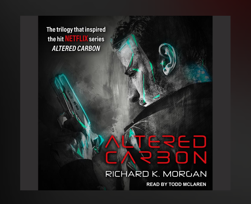 "Review ""Altered Carbon"" by Richard K. Morgan"