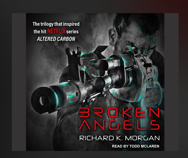 "Review ""Broken Angels"" by Richard K. Morgan"
