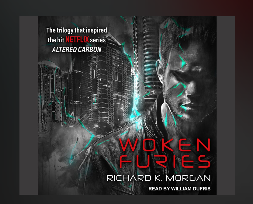 "Review ""Woken Furies"" by Richard K. Morgan"