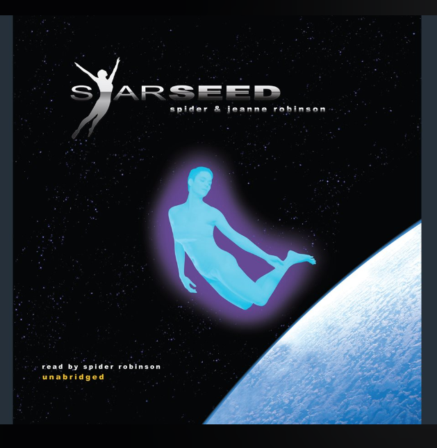 "Review ""Starseed"" by Spider Robinson"