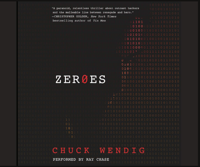 """Zeroes"" by Chuck Wendig"