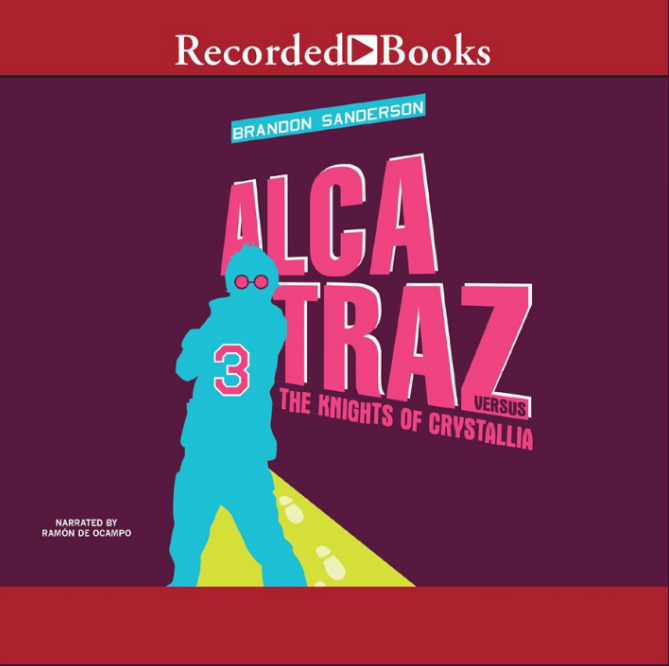 """Alcatraz Versus the Knights of Crystallia"" by Brandon Sanderson"
