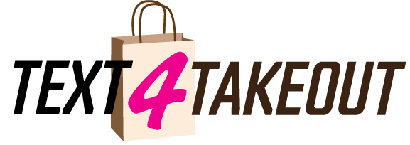 TEXT4TAKEOUT