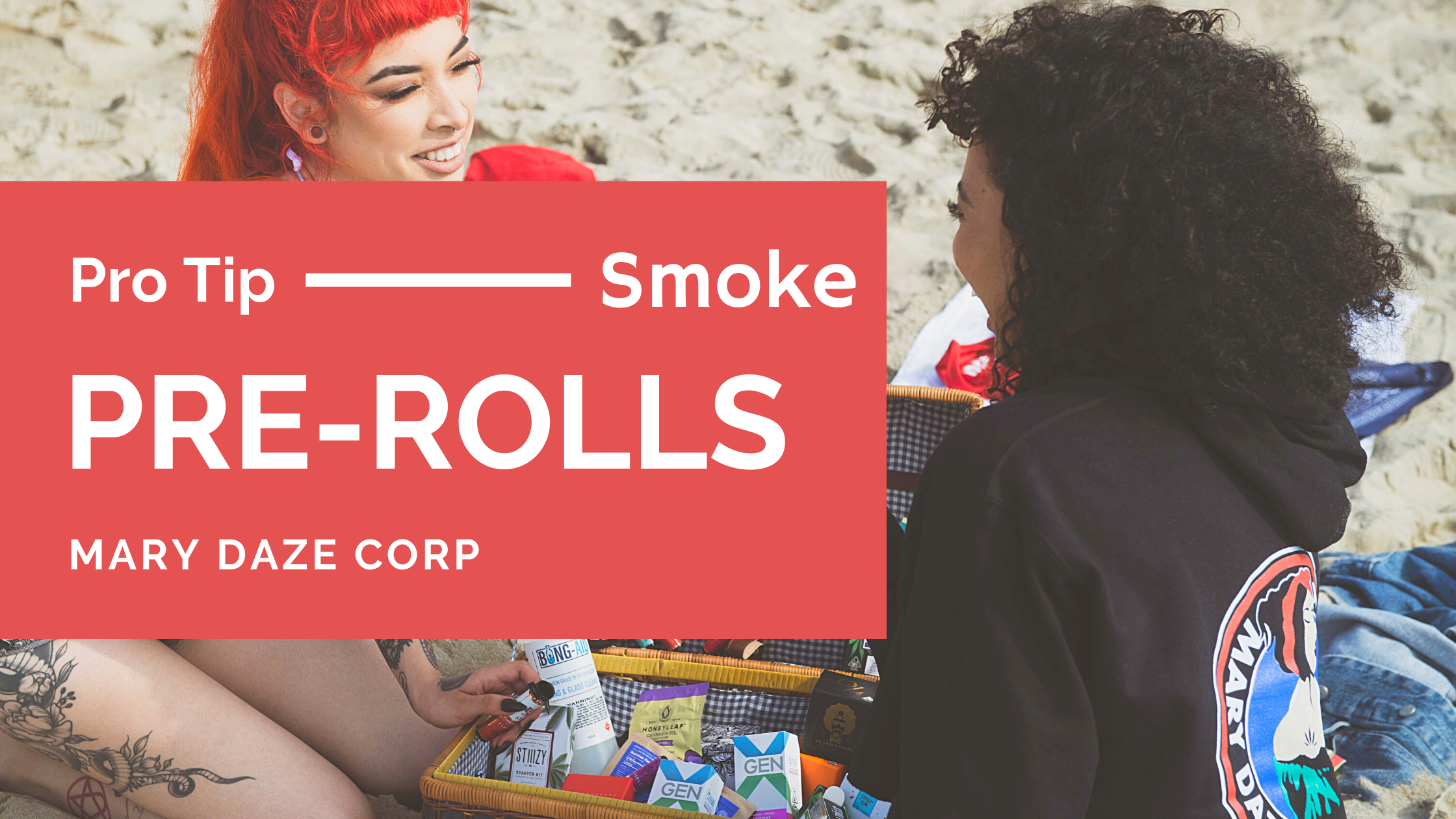 Mary Daze Pre-rolls are Coming Soon, Here's Why!