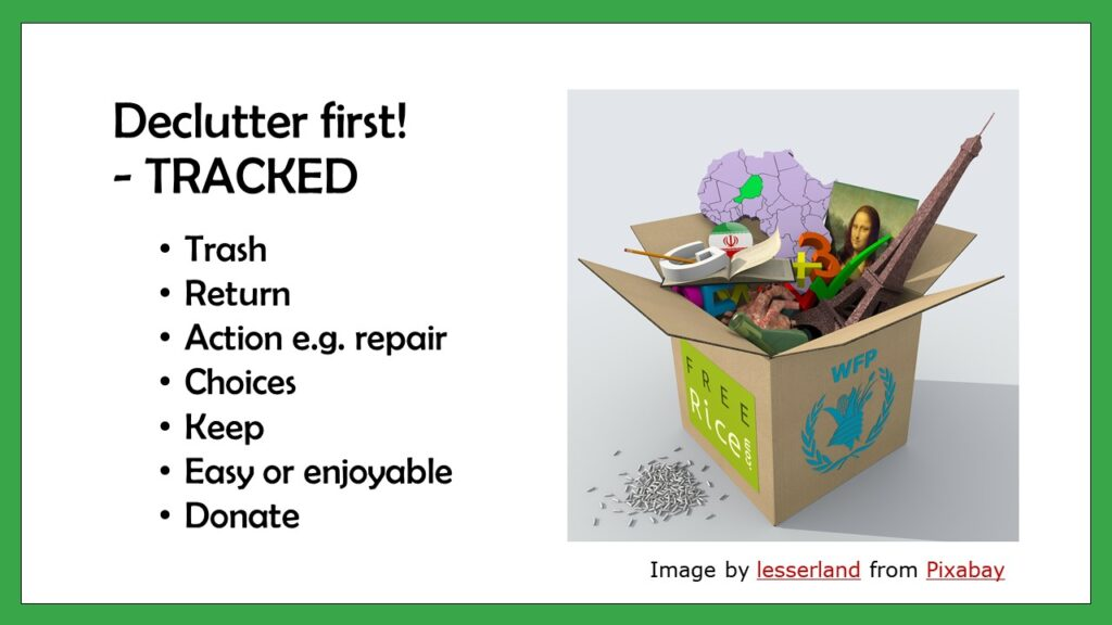 Declutter using TRACKED