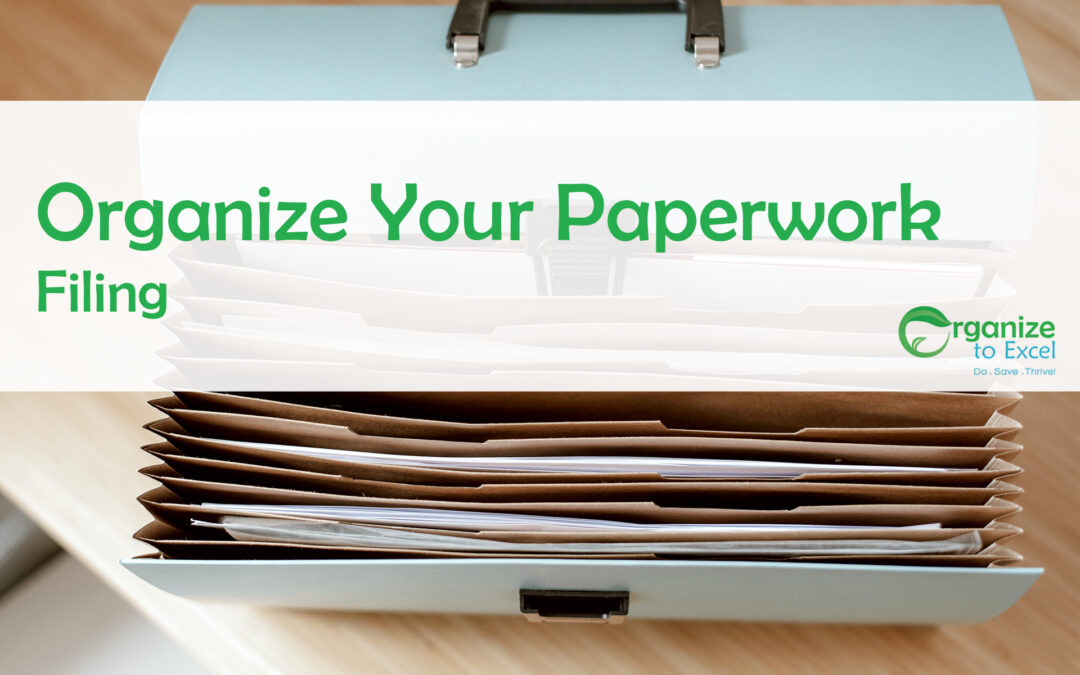 Organize Your Paperwork: Filing
