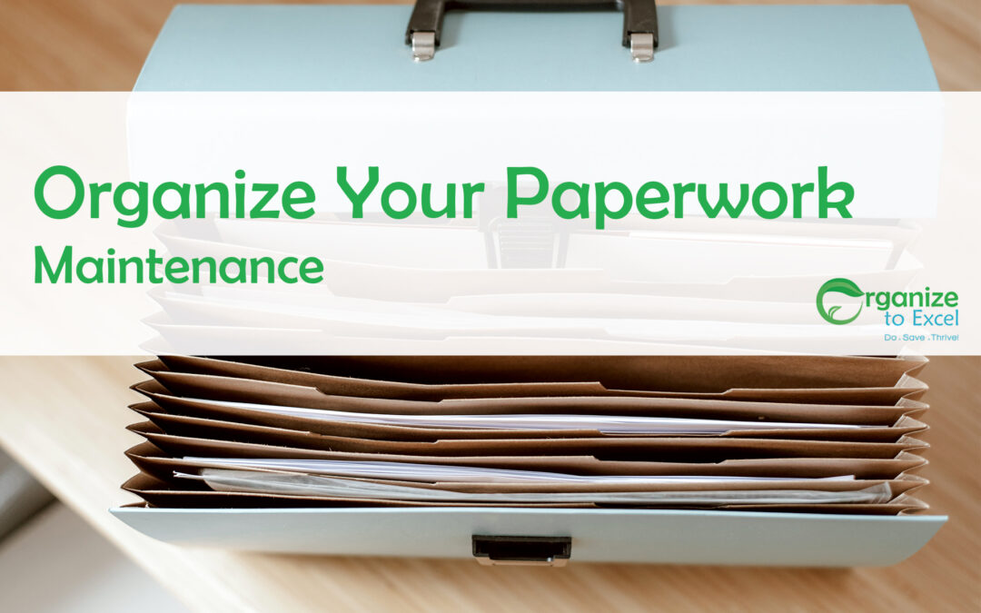 Organize Your Paperwork: Maintenance