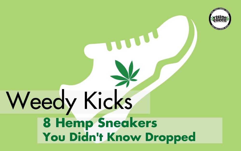 Weedy Kicks; Hemp Sneakers