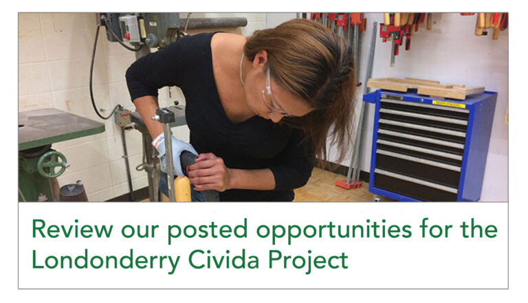 Review our posted opportunities for the Londonderry Civida Project
