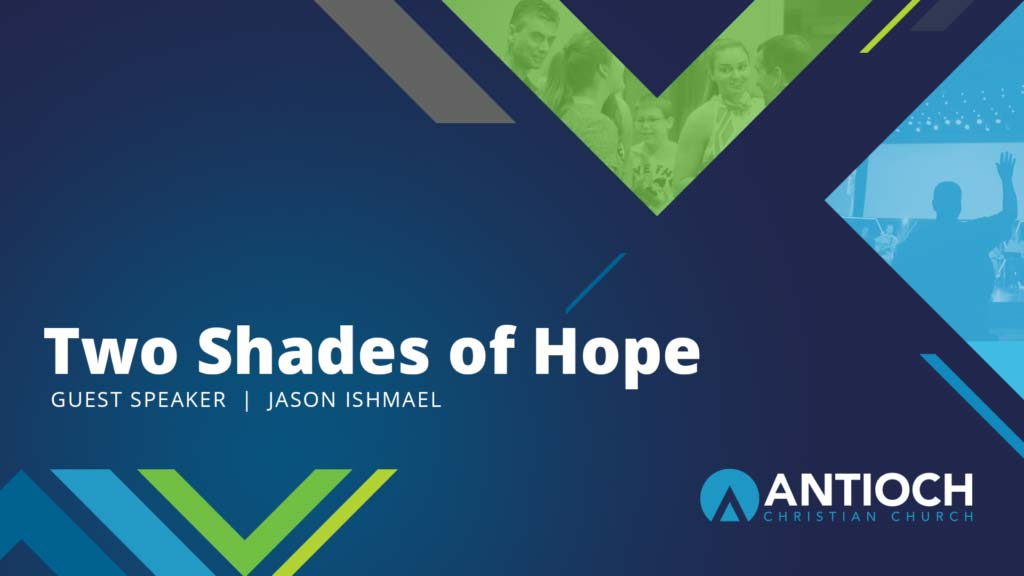 Two Shades of Hope