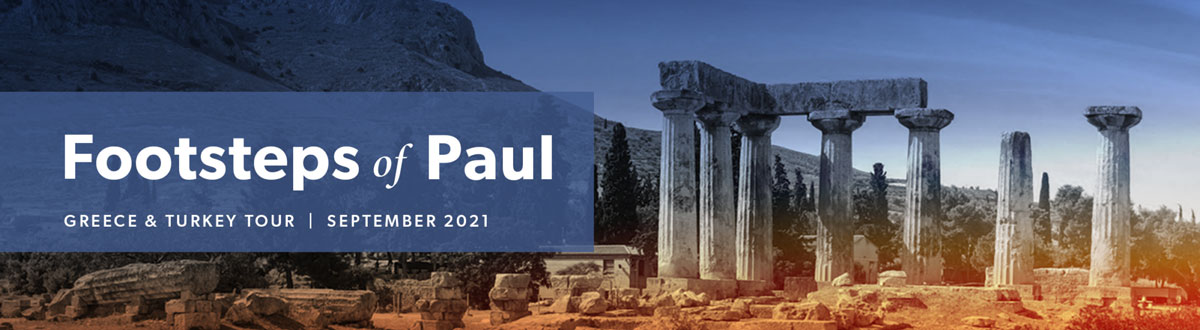 Footsteps of Paul: Greece & Turkey Tour
