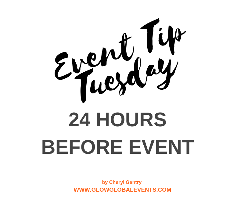 Event Tip: 24 Hours Before Event