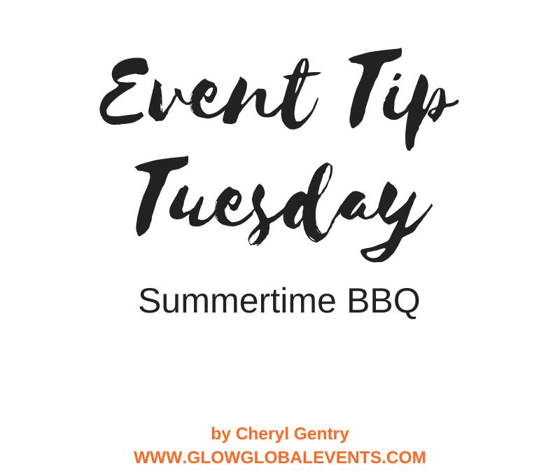 Event Tip: Summertime BBQ
