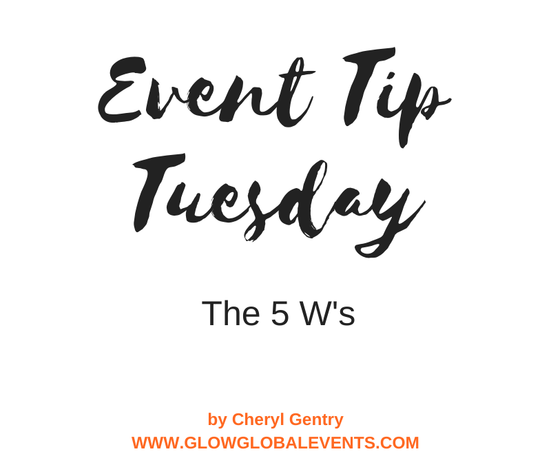 Event Tip: The 5 W's