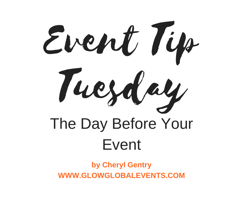 Event Tip: The Day Before Your Event