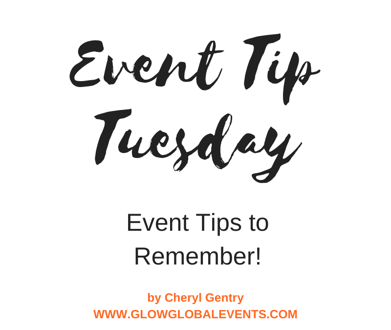 Event Tip: Event Tips to Remember!