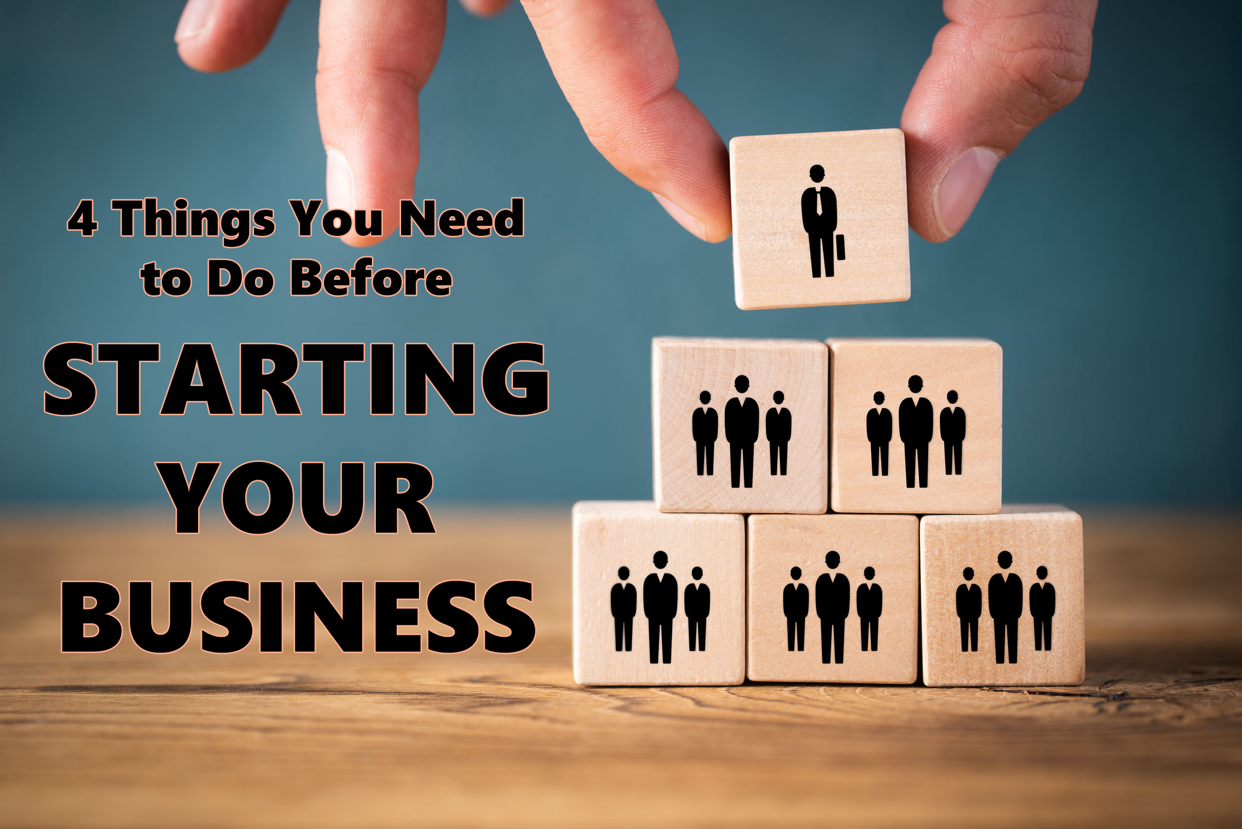 Keeping it Legal: 4 Things You Need to Do Before Starting Your Business