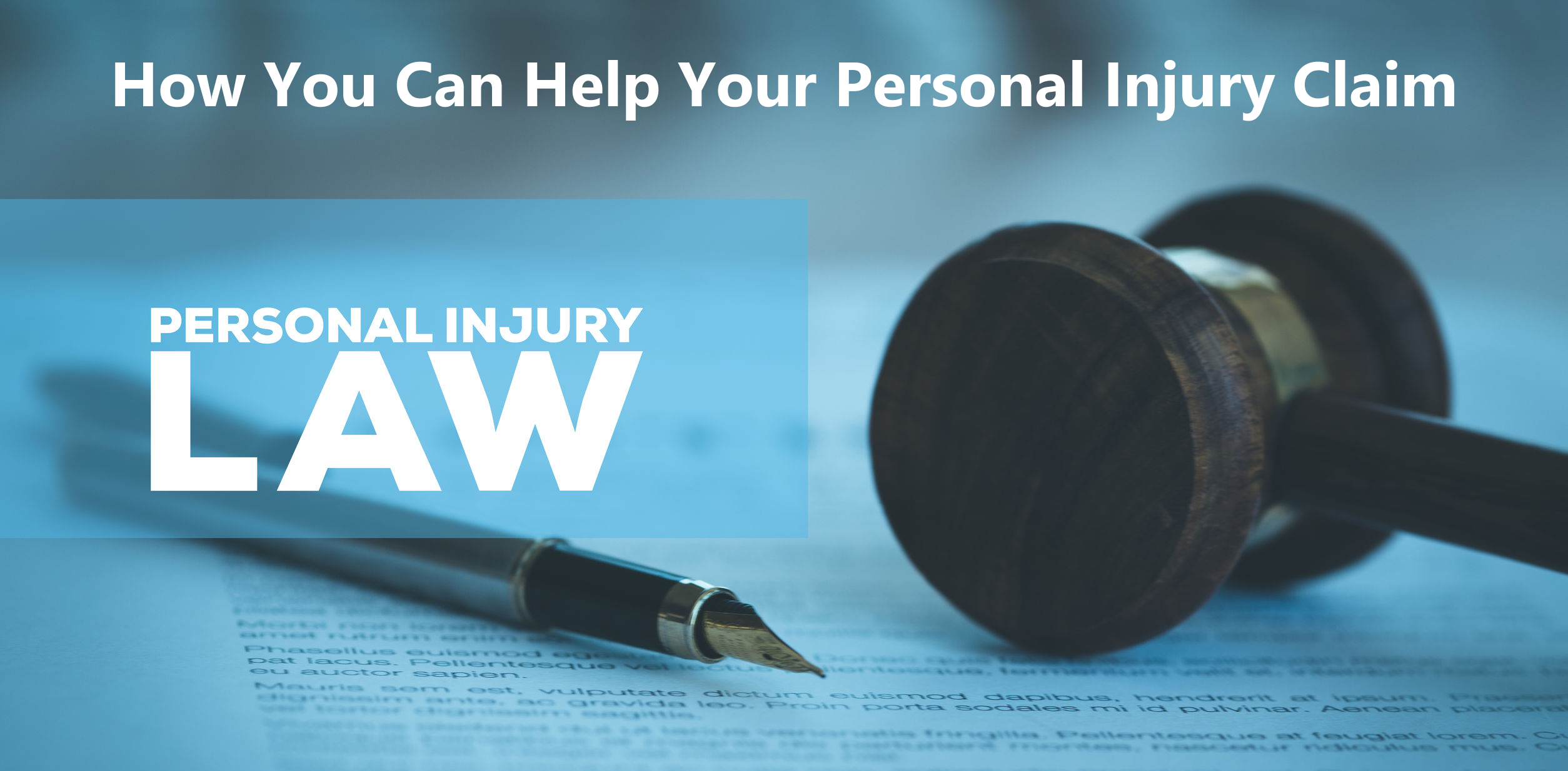 How You Can Help Your Personal Injury Claim