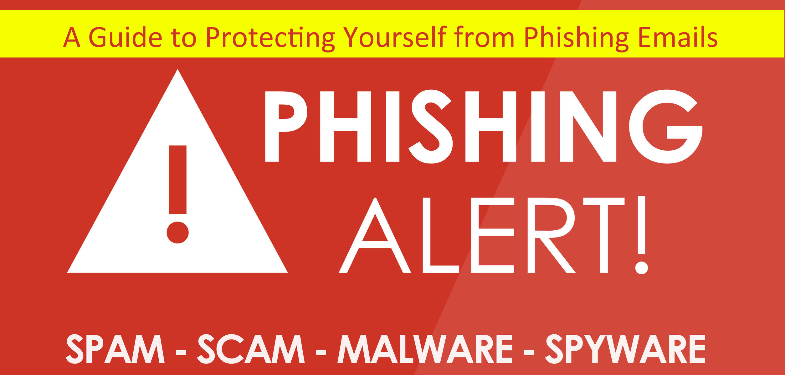 A Guide to Protecting Yourself from Phishing Emails