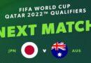 Nhận định trận Nhật Bản vs Australia, vòng loại World Cup 2022