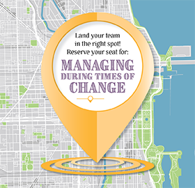 It's back! Managing During Times of Change