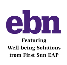 EBN features First Sun's Well-being Solutions