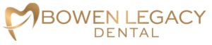 BOWEN LEGACY DENTAL