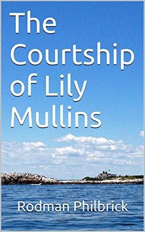 The Courtship of Lily Mullins