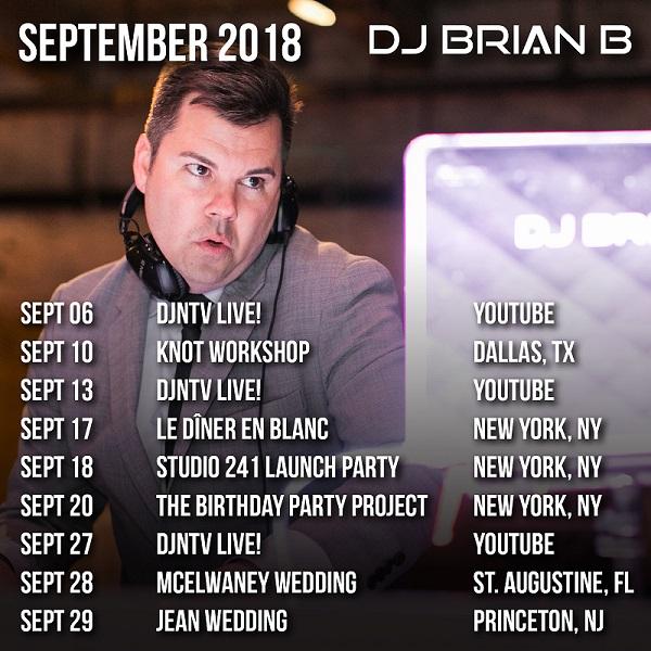 DJ Brian B Travel Schedule September 2018