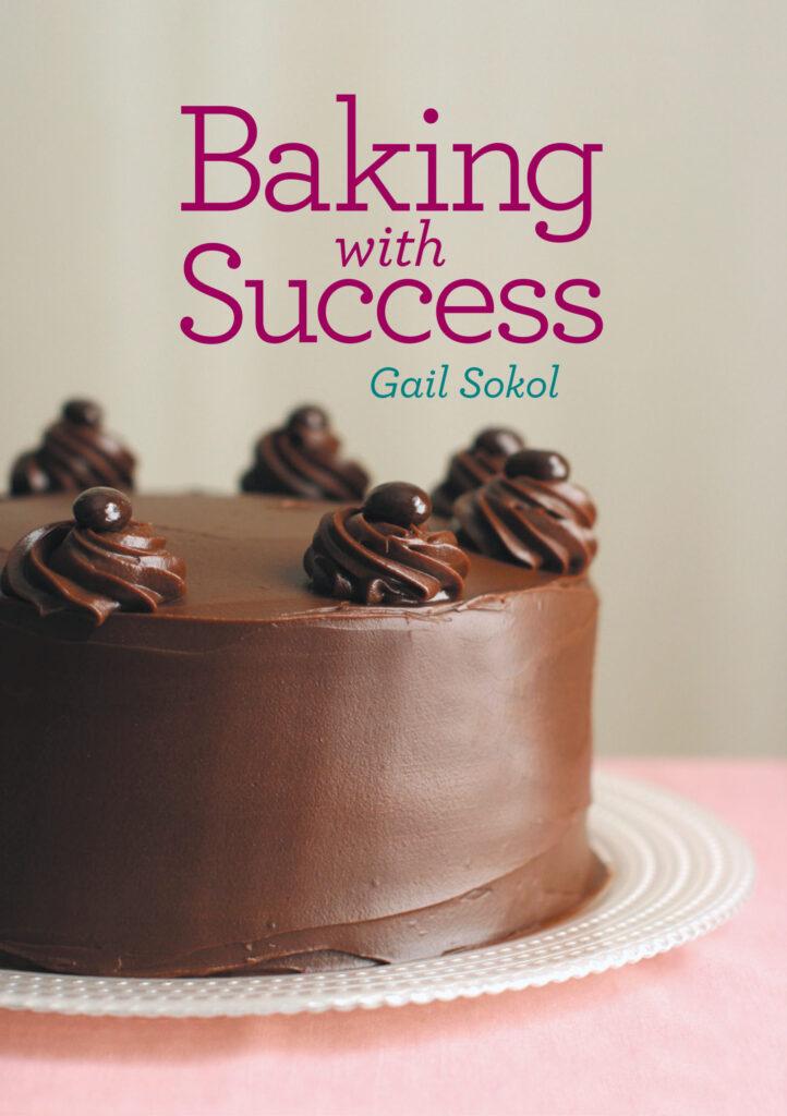 Gail Sokol, Baking with Success