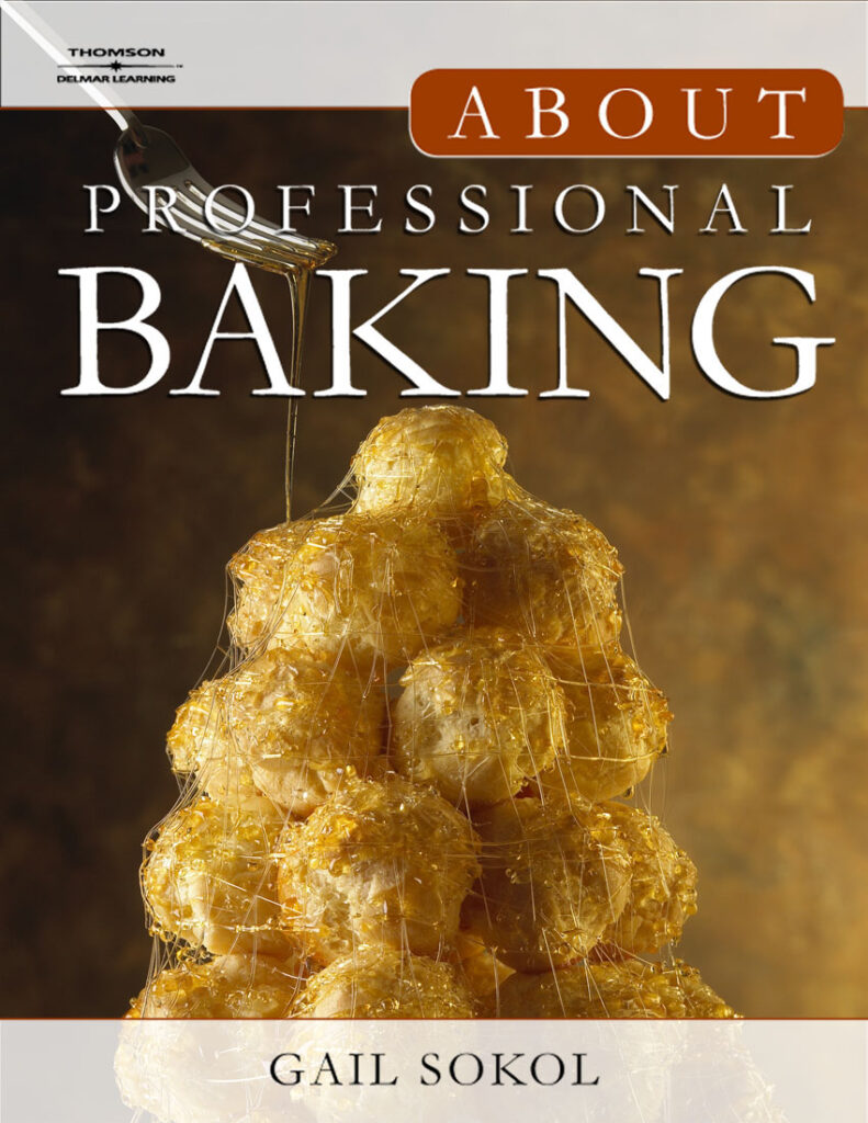 About Professional Baking Gail Sokol