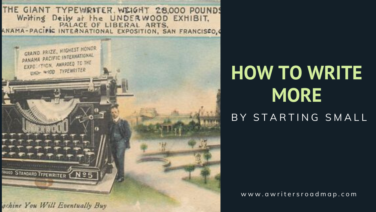 Giant typewriter and how to write more by starting small