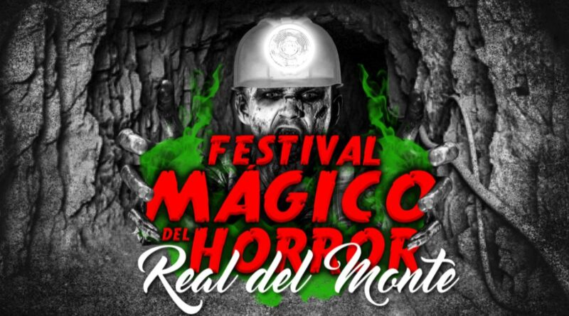 Festival-Mágico-del-Horror-Real-del-Monte