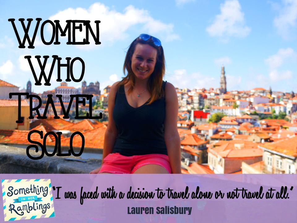 Lauren Salisbury Women Who Travel Solo