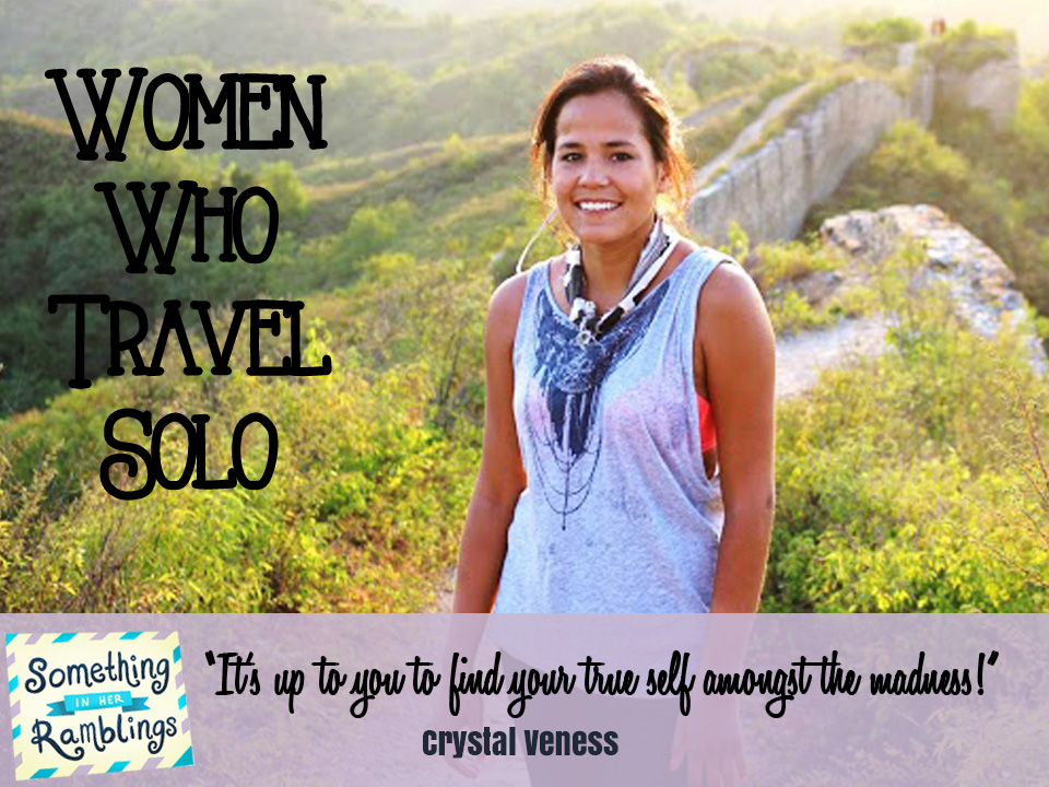 women who travel solo crystal veness