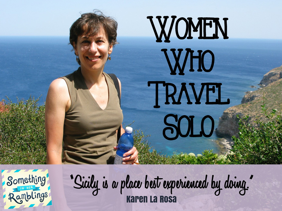 women who travel solo karen la rosa
