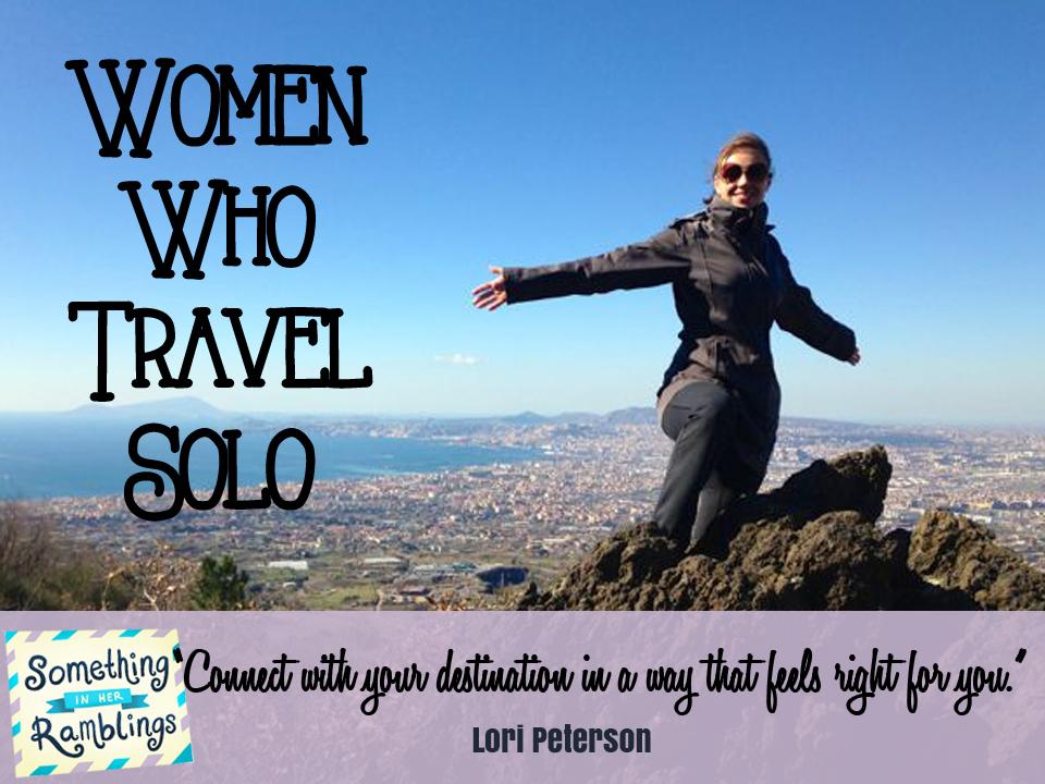 women who travel solo lori peterson