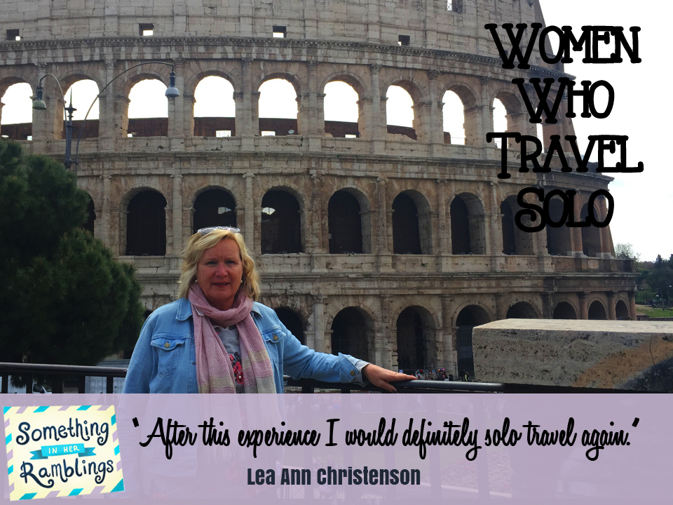 women who travel solo Lea Ann Christensonl