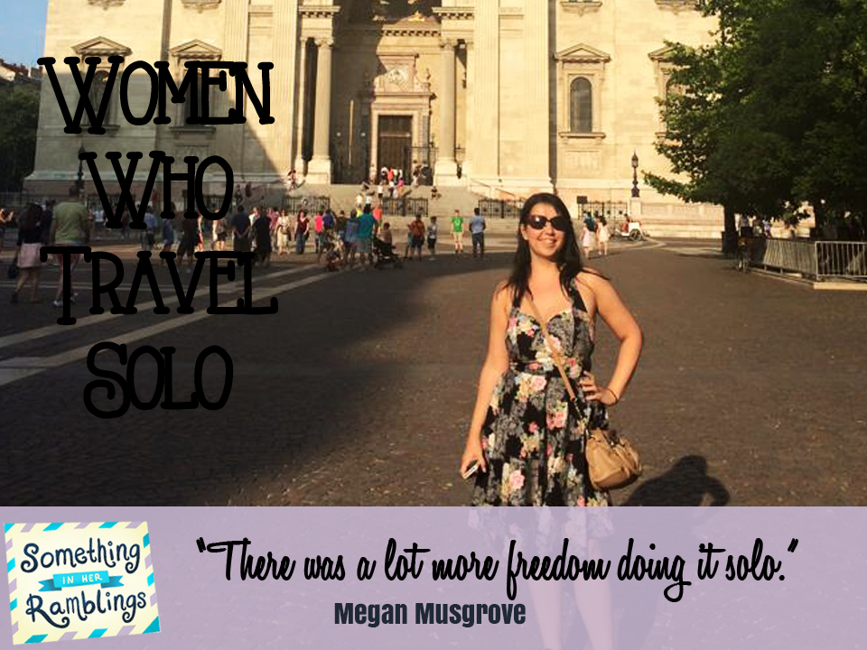 women who travel solo Megan Musgroves