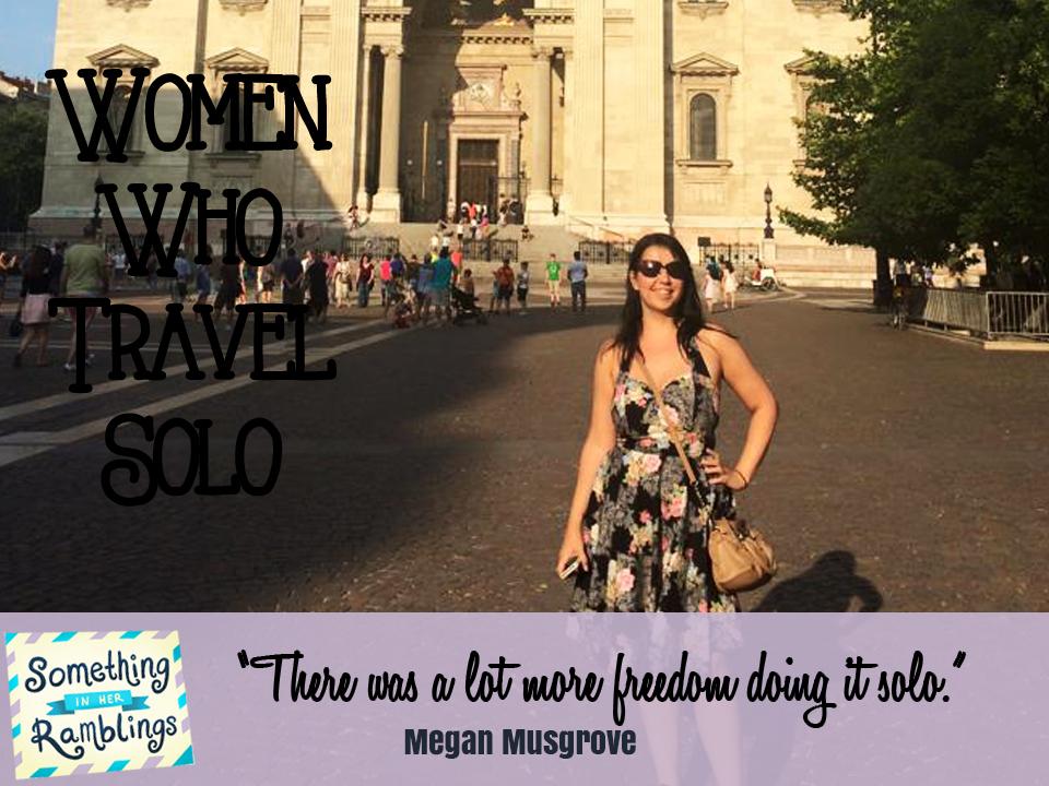 women who travel solo Megan Musgroves