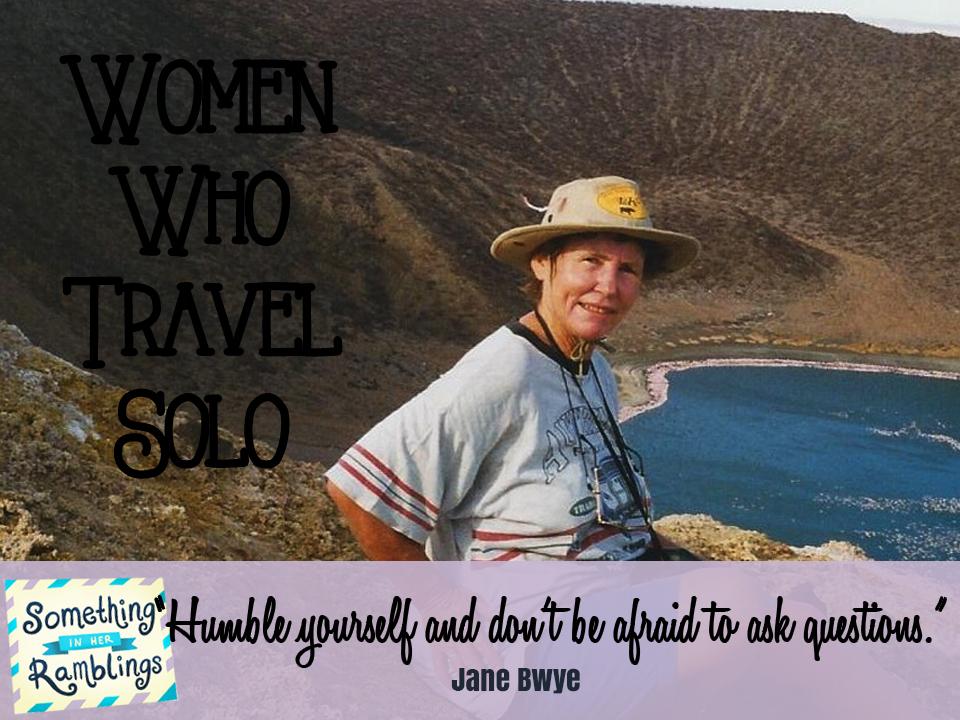 women who travel solo jane bwye
