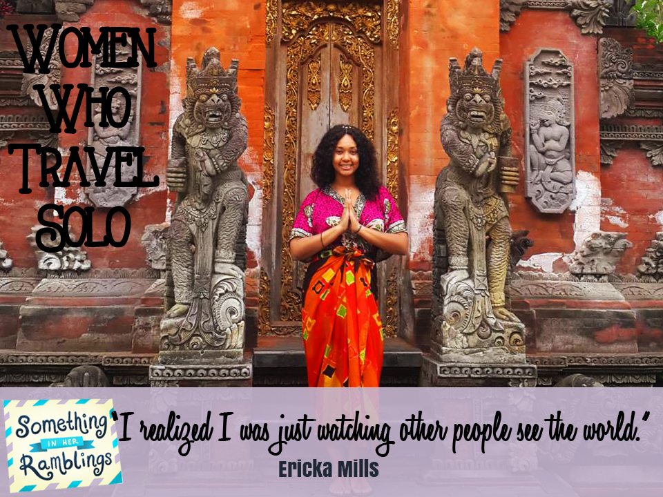 Women Who Travel Solo: Solo Travel in Bali With Ericka Mills