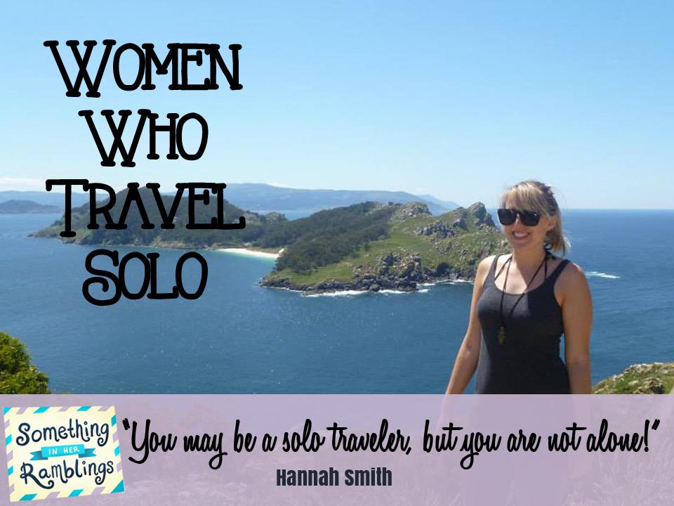 women who travel solo Hannah Smith