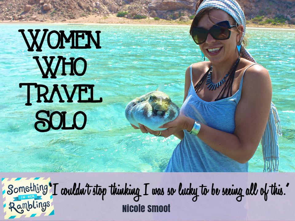 women who travel solo Nicole Smoot