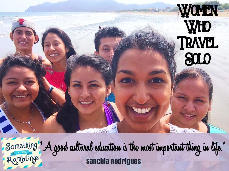 women who travel solo Sanchia Rodrigues
