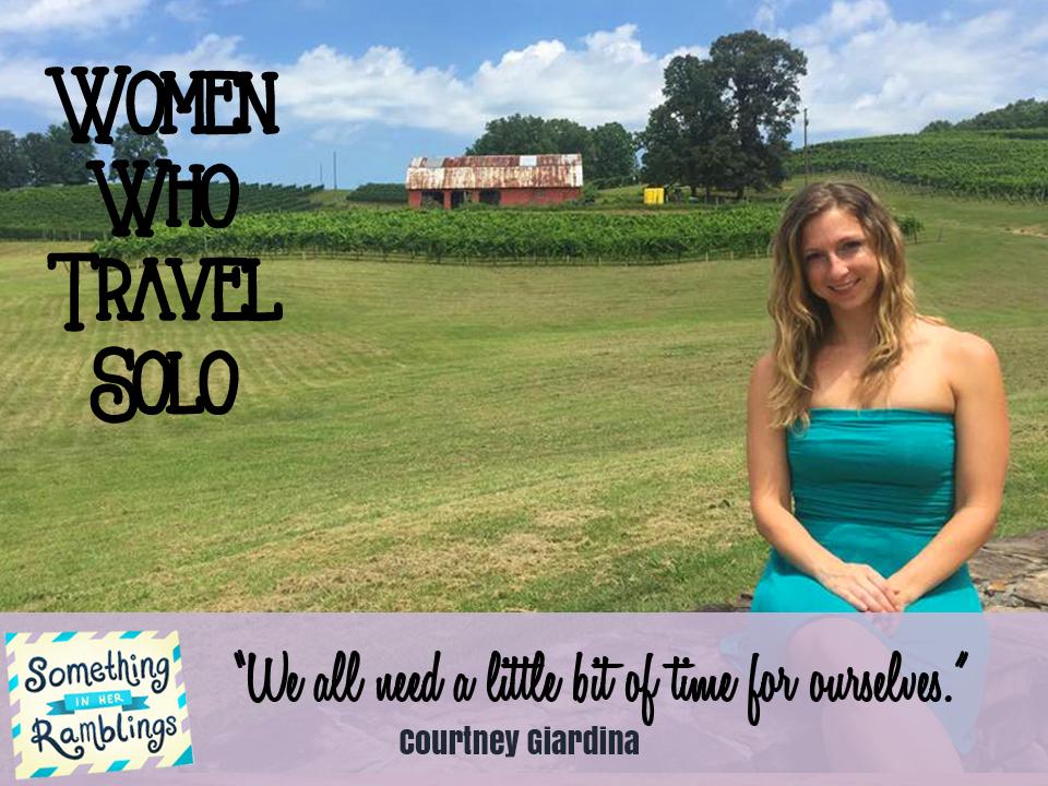 women who travel solo courtney giardina