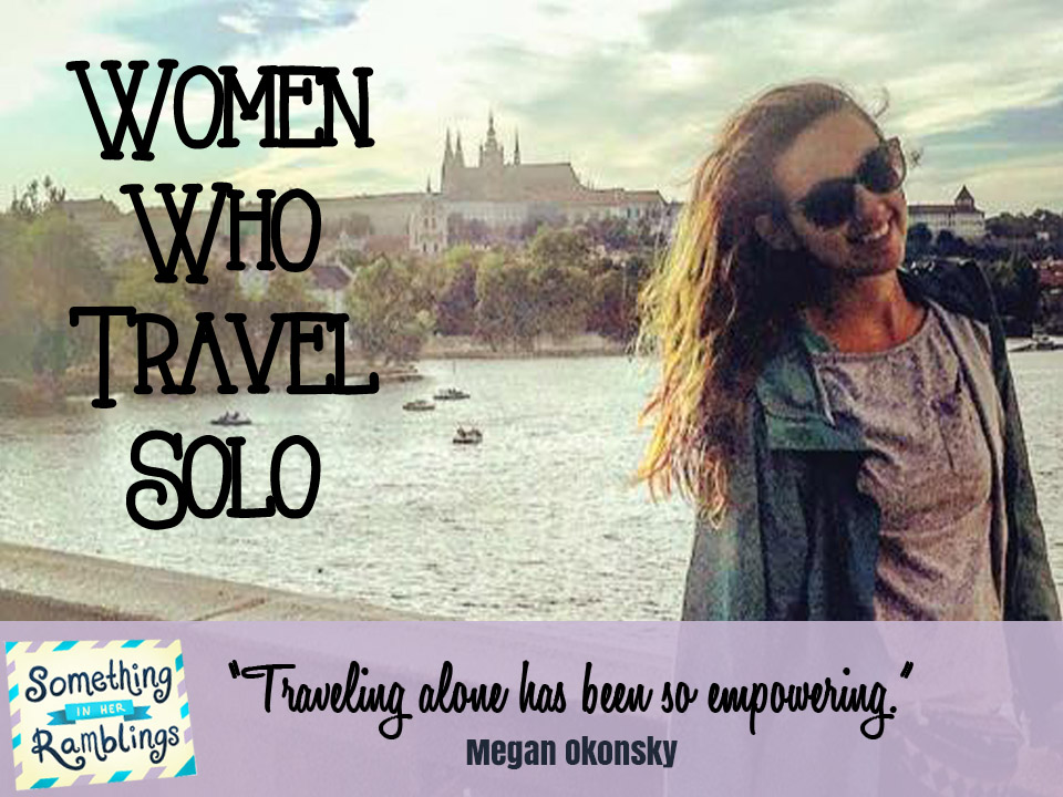 women who travel solo megan