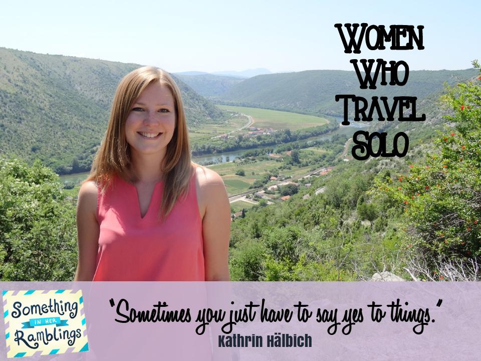women who travel solo kathrin