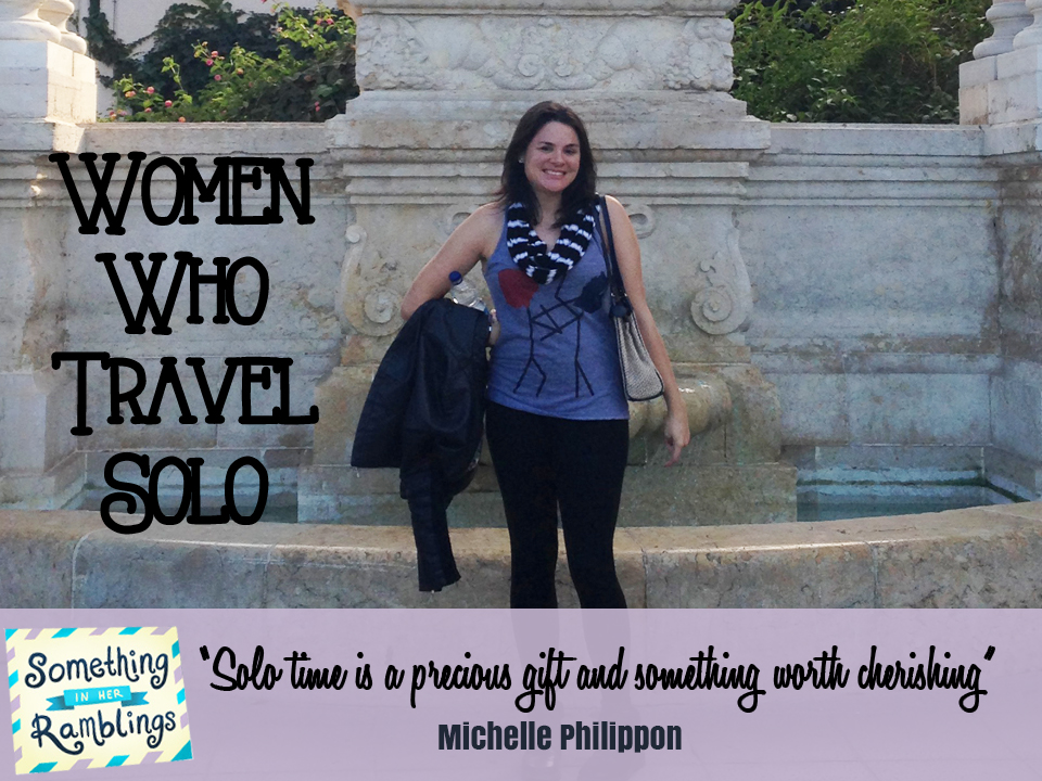Women Who Travel Solo: Solo Travel in Spain with Michelle Philippon