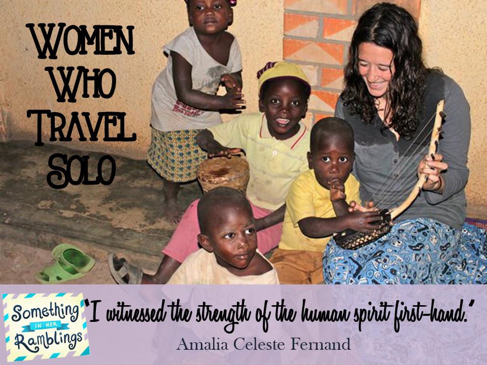 women who travel solo Amalia Fernand